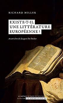 Existe-t-il une littérature européenne? par [Miller, Richard]