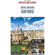 Insight Guides: Great Breaks Oxford (Insight Great Breaks)