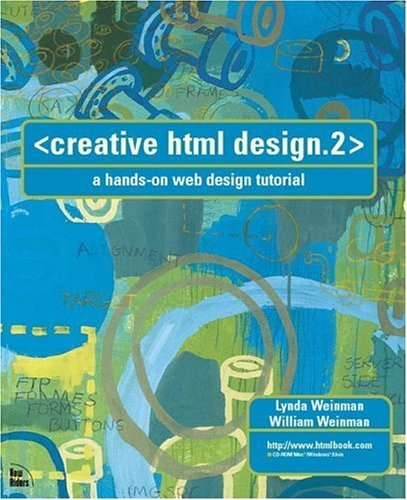 Creative HTML Design.2, w. CD-ROM, Engl. ed.: A Hands-on HTML 4.0 Web Design Tutorial by Lynda Weinman (2000-05-05) (Creative Html Design)