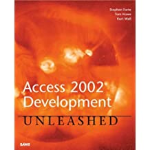 Access 2002 Development Unleashed by Stephen Forte (2001-10-12)