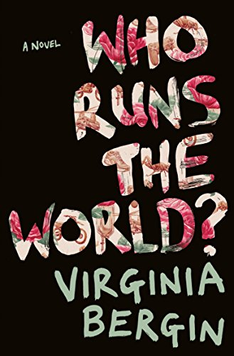 Who Runs The World? por Virginia Bergin