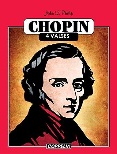 Chopin Piano Fácil - 4 Valses por John L. Philip
