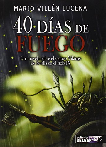 Descargar Libro 40 DÍAS DE FUEGO de MARIO VILLÉN LUCENA