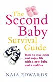 The Second Baby Survival Guide: How to stay - Best Reviews Guide