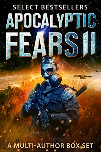 free kindle book Apocalyptic Fears II: Select Science Fiction and Horror: A Multi-Author Box Set (Apocalyptic Fears Series Book 2)
