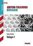 Abitur-Training - Biologie 2: Evolution, Mensch als Umweltfaktor, Populationsdynamik, Biodiversität, Verhaltensbiol.