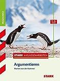 Stark in Deutsch Realschule - Argumentieren 7./8. Klasse