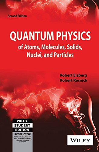 Quantum Physics of Atoms, Molecules, Solids, Nuclei and Particles, 2ed