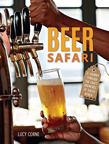 Beer Safari - A journey through craft breweries of South Africa (English Edition)