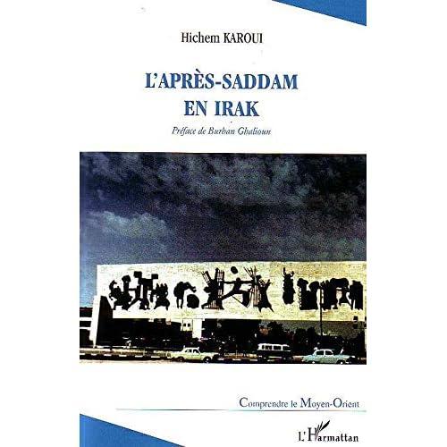 L'après-Saddam en Irak : Les plans, les hommes, et les problèmes