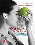 HABITOS ALIMENTICIOS PSICOBIOLOGIA Y SOCIOANTROPOLOGIA DE LA