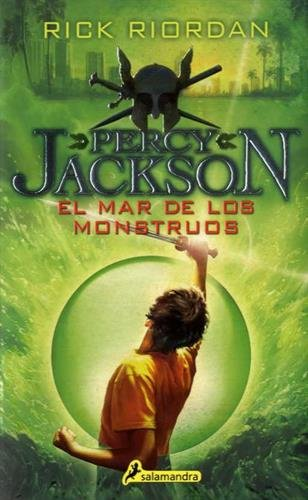 Descargar Libro EL MAR DE LOS MONSTRUOS -Rtca. Nva. Portada- (S) (Percy II), (Narrativa Joven) de RICK RIORDAN