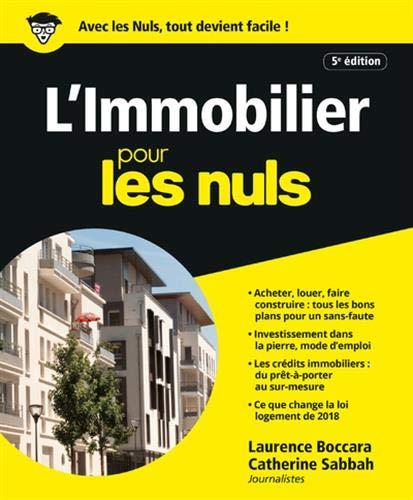 L'Immobilier pour les Nuls, 5e éd. par  Catherine SABBAH, Laurence BOCCARA