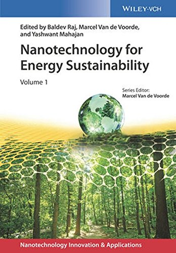 Nanotechnology for Energy Sustainability, 3 Volume Set (Applications of Nanotechnology)