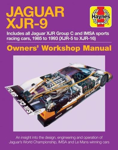 Jaguar XJR-9 Owners Workshop Manual: 1985 to 1992