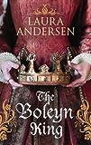 The Boleyn King (Anne Boleyn Trilogy)