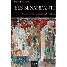 Els Benandanti: Bruixeria i cultes agraris als segles XVI i XVII (Història)