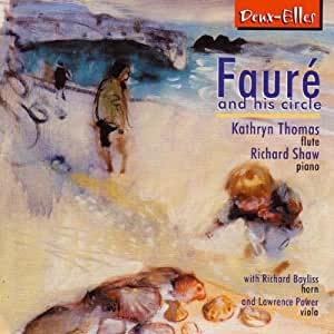 Faure & His Circle - Flute Music