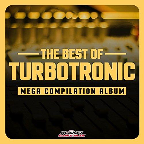 The Best of Turbotronic. Mega Compilation Album