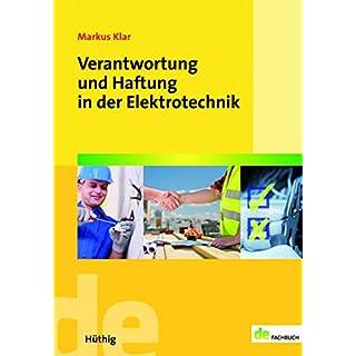 Verantwortung und Haftung in der Elektrotechnik (de-Fachwissen)