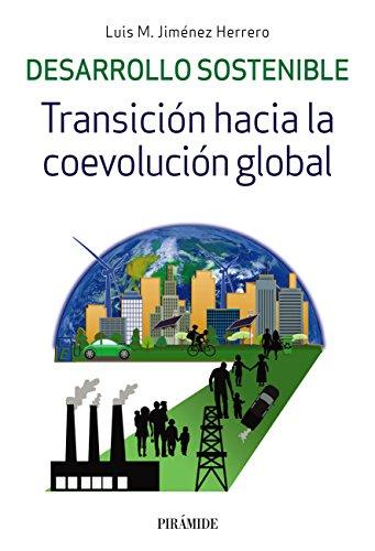 Desarrollo sostenible (Empresa Y Gestión) por Luis M. Jiménez Herrero