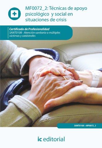 Técnicas de apoyo psicológico y social en situaciones de crisis. SANT0108 por Sonia Núñez Fernández