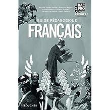 Français 1re Bac Pro Guide pédagogique by Michèle Sendre-Haïdar (2010-08-16)