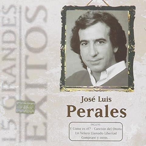 15 Grandes Exitos Vol 1 by Jose Luis Perales (2008-01-01)