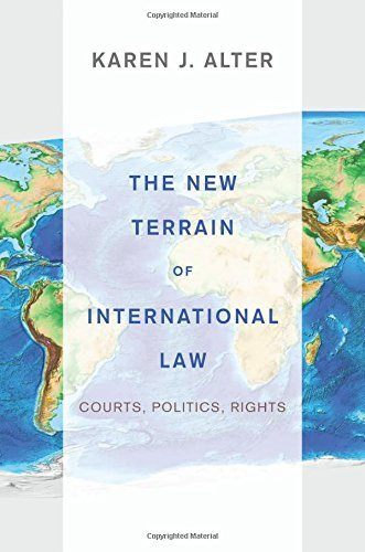 The New Terrain of International Law: Courts, Politics, Rights by Alter, Karen J. (January 26, 2014) Paperback