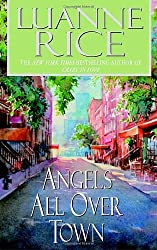 Angels All Over Town by Luanne Rice (2006-03-28)