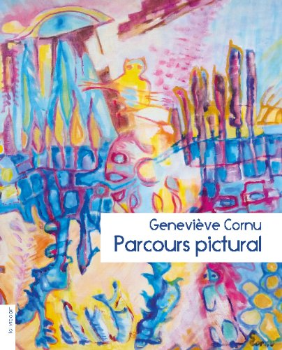 Geneviève Cornu, parcours pictural