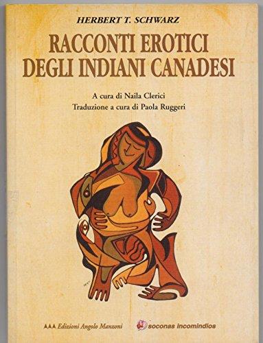 Racconti erotici degli indiani canadesi par Herbert T. Schwarz