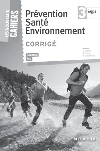 Prvention sant environnement 3e SEGPA Corrig