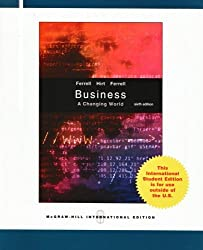 Business: A Changing World by Linda Ferrell (2007-03-01)