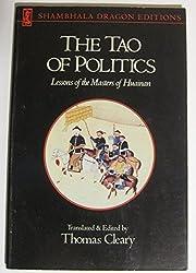 TAO OF POLITICS (Shambhala Dragon Editions) by Thomas Cleary (1990-11-07)