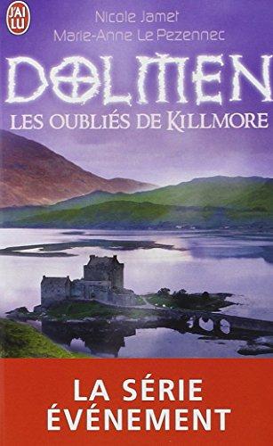 Dolmen: Les Oublies De Killmore