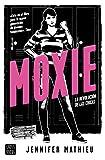 Moxie: La revolución de las chicas (Crossbooks)