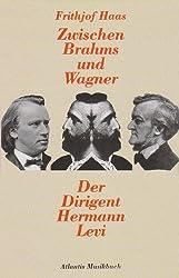 Zwischen Brahms und Wagner