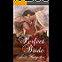His Perfect Bride (English Edition)