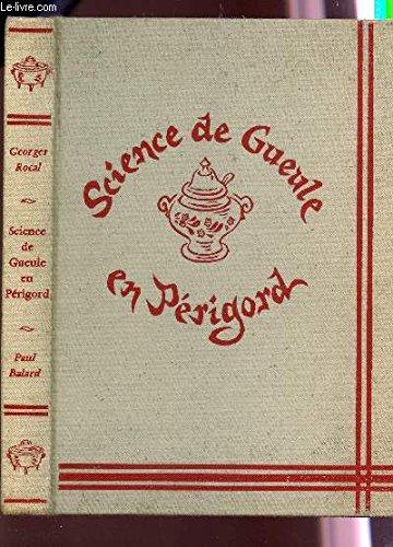 Science de gueule en Périgord
