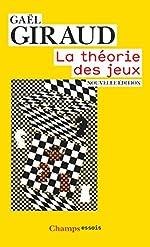 La théorie des jeux de Gaël Giraud