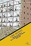 Lire Quino: Politique et poétique dans le dessin de presse argentin (1954-1976) (Iconotextes)...