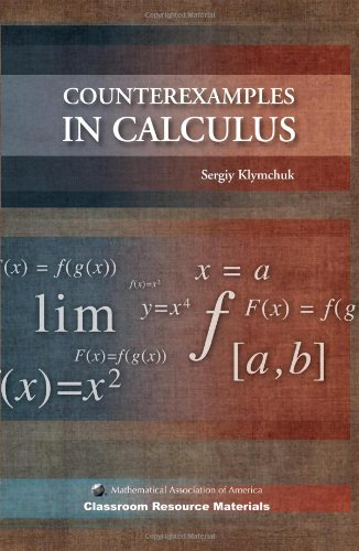 Counterexamples in Calculus Paperback (Classroom Resource Materials)