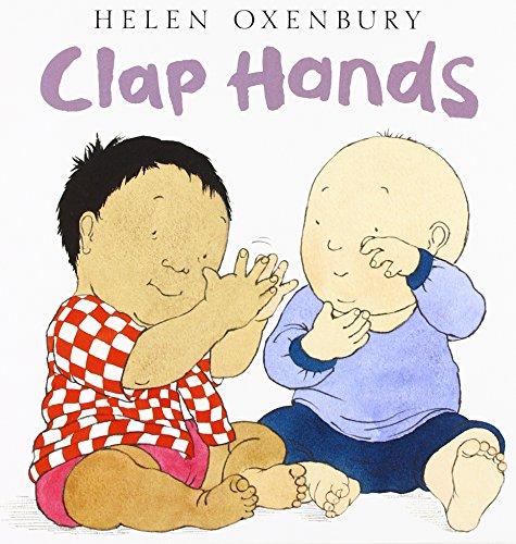 Clap Hands (Oxenbury Board Books Oxenbury Board Books)