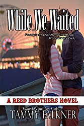 While We Waited (The Reed Brothers Series Book 8)