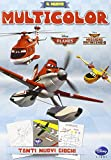 Il nuovo multicolor. Planes. Missione antincendio. Ediz. illustrata