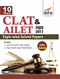 10 Years CLAT & AILET (2008-17) Topic-wise Solved Papers