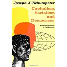Capitalism, Socialism, and Democracy by Joseph A. Schumpeter (1962-12-11)
