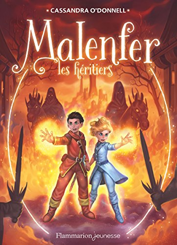 Malenfer, Tome 3 : Les hritiers