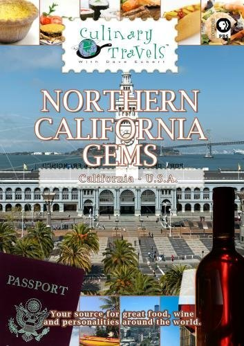 Culinary Travels Northern California Gems-Meadowood, Martini House, Mendocino Brewing Company, Phoenix Bakery & Barbecue, Great San Francisco Restaurants, Ferry Terminal Marketplace by Dave Eckert